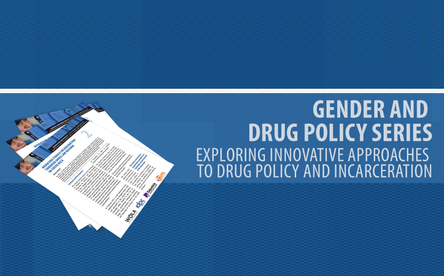 A series to share examples of innovative approaches that incorporate a gender perspective to drug policy