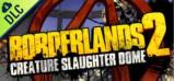 [Cover] Borderlands 2: Creature Slaughterdome (MAC)