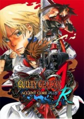 [Cover] GUILTY GEAR XX ACCENT CORE PLUS R