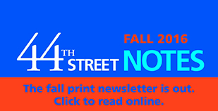 44th Street Notes Fall 2016_Rotating_homepage