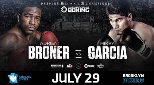 July 29 Broner vs. Garcia