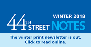 44th Street Notes - Winter 2018 - homepage