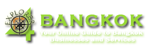 Explorer 4 Bangkok - Your online guide to Bangkok Businesses and Services