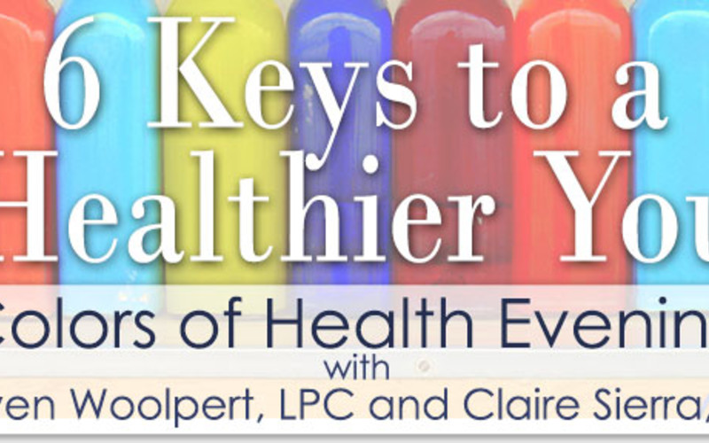 6 Keys to a Healthier You