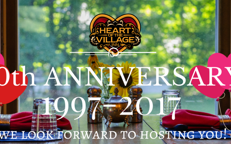 Celebrate Heart of the Village Inn's 20th Anniversary With Us!