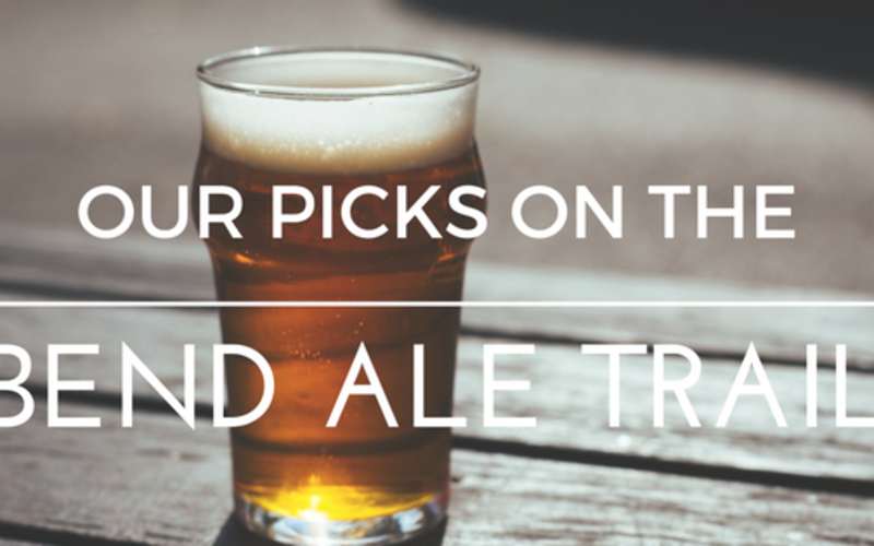 Our Picks on the Bend Ale Trail