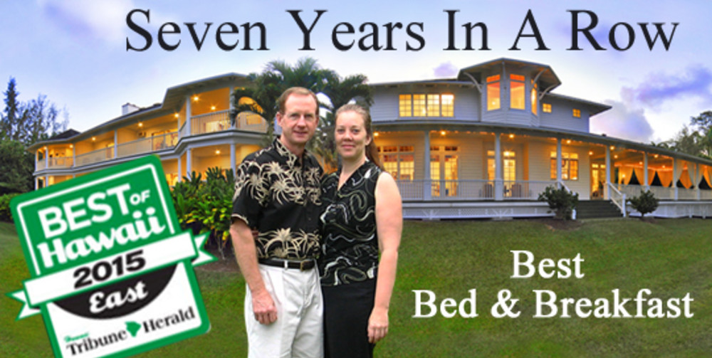 Voted Best Bed And Breakfast - East Hawaii - Again!