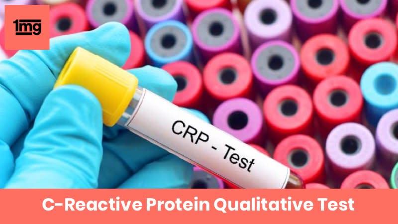 C-Reactive Protein Qualitative