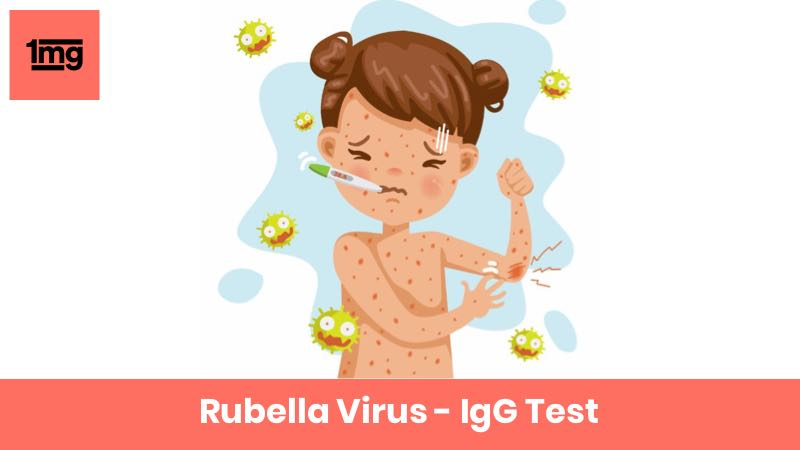 Rubella Virus - IgG