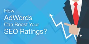 How AdWords Can Boost Your SEO Ratings