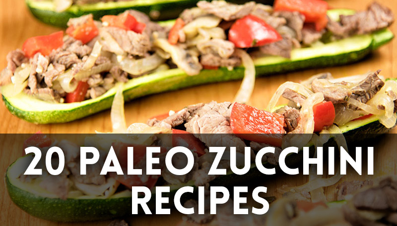 20 Paleo Zucchini Recipes
