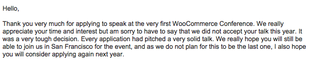 My WooCon Speaker Rejection Email
