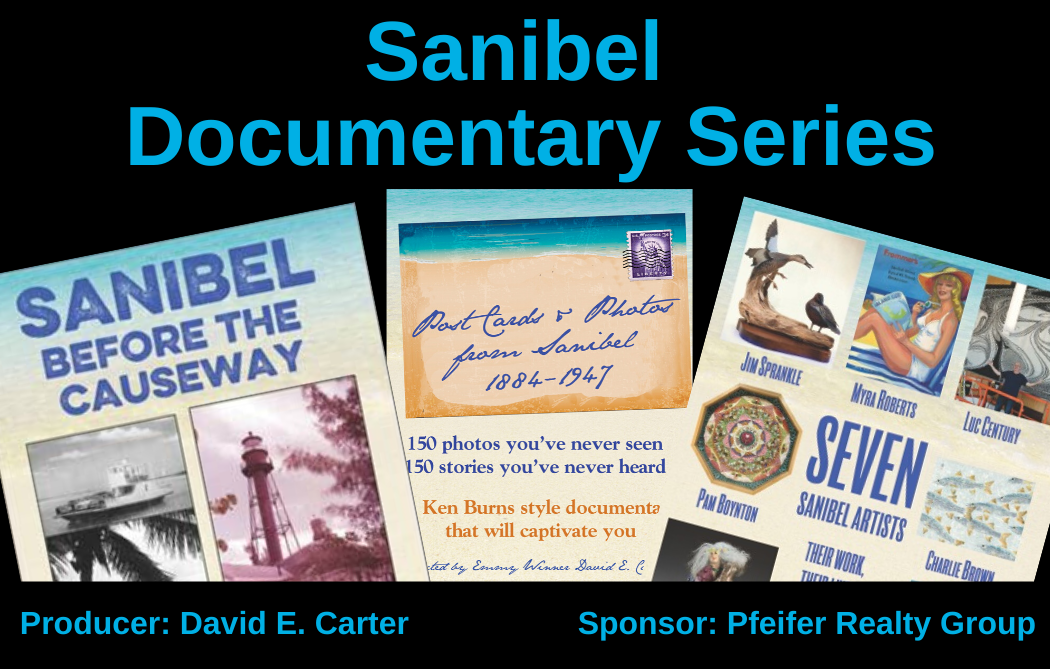 Sanibel Documentary Series