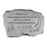 Garden Accent Stone - 'Wherever a beautiful soul has been'