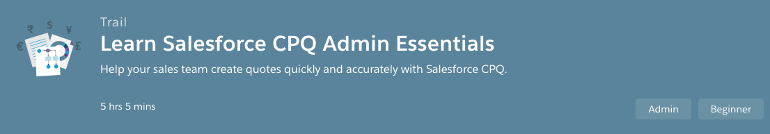 Learn Salesforce CPQ Admin Essentials CPQ Trail Logo