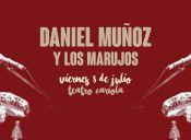 Daniel Muñoz & Los Marujos en Teatro Cariola