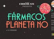 Planeta No y Fármacos en Club Chocolate