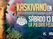 Kaskivano en La Piedra Feliz