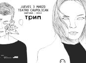 трип en Teatro Caupolicán