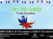 Tiki Tiki Weed 2017 - Fonda Cannábica