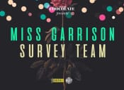 Miss Garrison y Survey Team en Club Chocolate