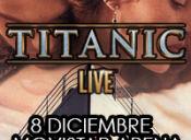 Titanic Live en Movistar Arena