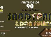 Fiesta de los 90 - show SandyPapo y Don Fulano, Club Chocolate