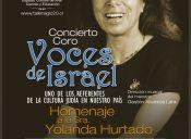 Coro de Voces de Israel realiza concierto en Homenaje a Yolanda Hurtado