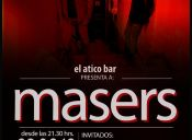 Masers en vivo, Ático Bar