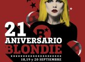 Blondie 21 años / Fiestas Patrias - 18, 19 y 20 de Septiembre