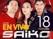 Aniversario Bal le duc, Saiko en Vivo