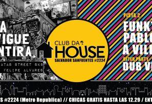 CLUB DA HOUSE