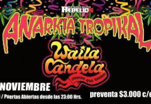 Anarkia Tropikal en Bar Rebelión