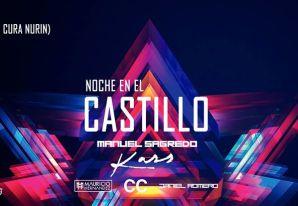 ★ NOCHE EN EL CASTILLO REÑACA ★