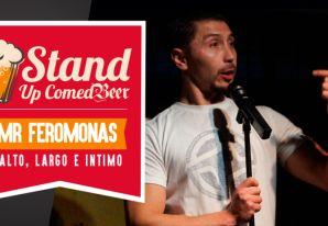 Stand Up Comedy - MrFeromonas - Alto, Largo e Intimo