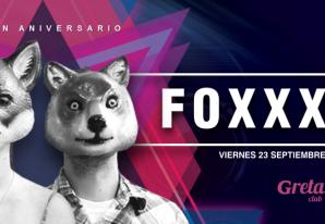 FOXXXY ANIVERSARIO