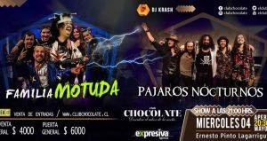 Familia Motuda y Pájaros Nocturnos en Club Chocolate