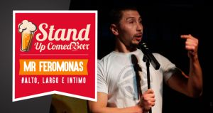 Stand Up Comedy - MrFeromonas - Alto, Largo e Intimo