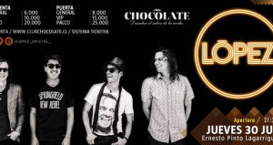 LÓPEZ en vivo, Club Chocolate