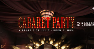 Cabaret Party en Club EVE