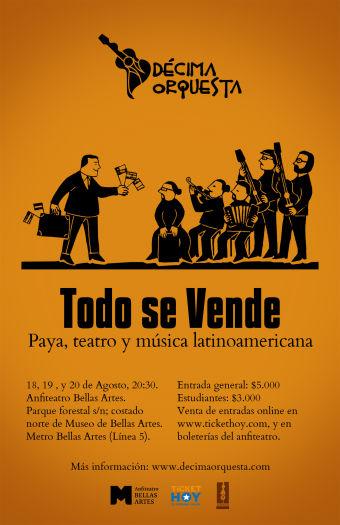 Teatro, paya y musica latinoamericana Todo se Vende