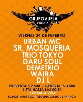 GRUPO VUELA Presenta : UrbanMc ,Sr.Mosqueira,Daru Soul ,Demetrio ,Waira .