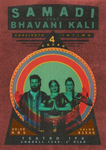 Samadi (Pascuala Ilabaca & Jaime Frez) feat Bhavani Kali (danzas de India) en Concierto Íntimo