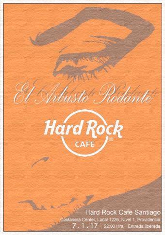 El Arbusto Rodante en Hard Rock Café Santiago