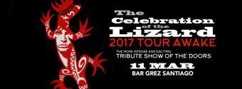 The Celebration of the Lizard. 2017 Tour Awake. Bar Grez