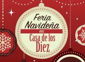 Feria Navideña Casa de Los Diez