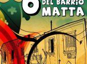 Sexta Versión de la Fiesta del Barrio Matta