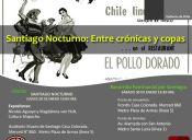 Santiago Nocturno: Entre crónicas y copas