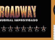 BROADWAY, El musical improvisado