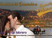 Celebra el día de los enamorados en Espacio Valparaíso